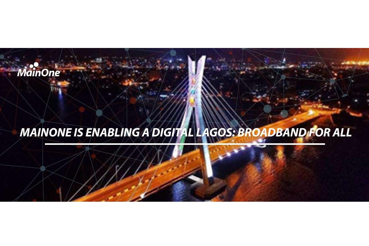 MainOne_is-enabling_a_digital_Lagos_Broadband_For_All